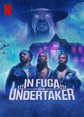 In fuga da Undertaker