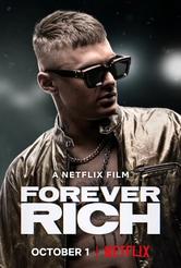 Forever Rich - Storia di un rapper