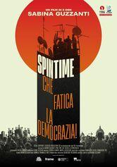 Locandina Spin Time, che fatica la democrazia!
