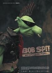 Bob Spit - We Do Not Like People