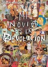 Mi novia es la revolución
