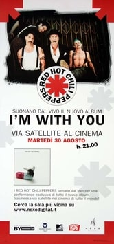 Red Hot Chili Peppers: I'm with You