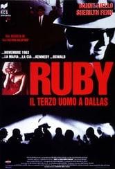 Ruby - Il terzo uomo a Dallas