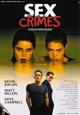 Sex Crimes. Giochi pericolosi