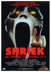 Shriek - Hai impegni per venerdì 17?