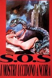 S.O.S. I mostri uccidono ancora