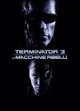 Terminator 3. Le macchine ribelli