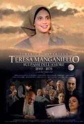 Teresa Manganiello. Sui passi dell'amore