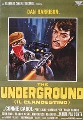 The Underground - Il clandestino