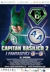 Capitan Basilico 2 - I Fantastici 4+4