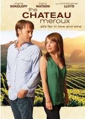 Chateau Meroux - Il vino della vita