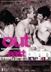 Out in East Berlin - Lesbians and Gays in the GDR