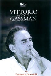 Vittorio racconta Gassman - Una vita da Mattatore