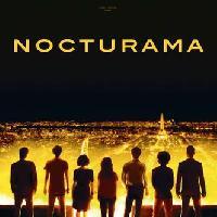OLTRECONFINE#34 - ANTEPRIME DALLA FRANCIA: NOCTURAMA, IL FILM PROFETICO CHE FA PAURA