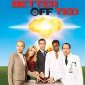 Better Off Ted - Scientificamente pazzi