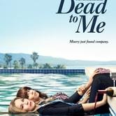 Dead to me - Amiche per la morte