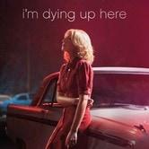 I'm Dying Up Here - Chi è di scena?